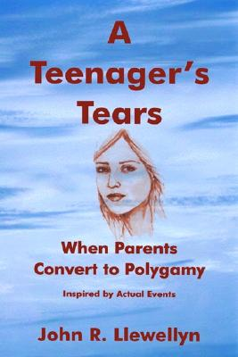 Image for A Teenager's Tears : When Parents Convert to Polygamy