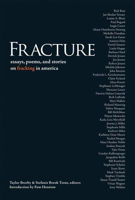 Image for Fracture: Essay Poems, and Stories on Fracking in America