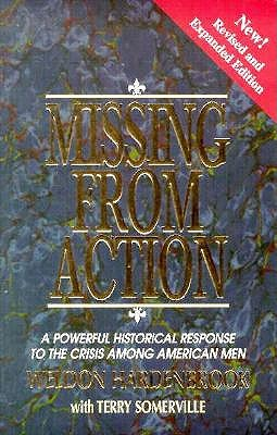 Image for Missing from Action: A Powerful Historical Response to the Crisis Among American Men