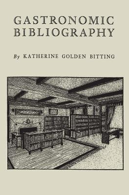 Image for Gastronomic Bibliography