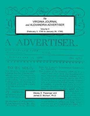 Image for The Virginia Journal and Alexandria Advertiser, Volume II (February 3, 1785 to January 26, 1786)