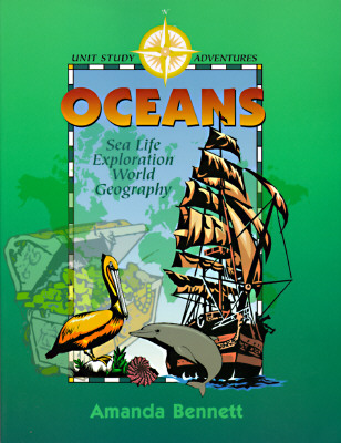 Image for Oceans: Sea Life, Exploration, and World Geography (Unit Study Adventure)