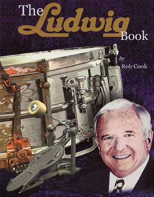 Image for The Ludwig Book - A Business History and Dating Guide Book  - Book/CD-ROM (Softcover)