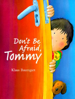 Image for Don't Be Afraid, Tommy