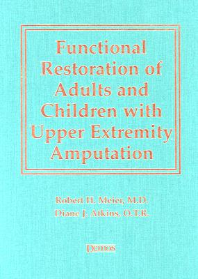 Image for Functional Restoration of Adults and Children with Upper Extremity Amputation