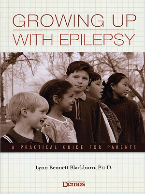 Image for Growing Up With Epilepsy : A Practical Guide for Parents