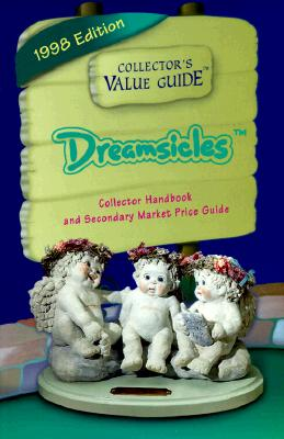 Image for DREAMSICLES 1998 EDITION COLLECTOR'S VALUE GUIDE