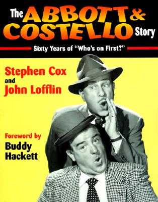 """Image for """"The Abbott & Costello Story: Sixty Years of """"""""""""""""Who's on First?"""""""""""""""""""""""