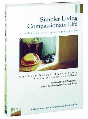 Image for Simpler Living, Compassionate Life: A Christian Perspective