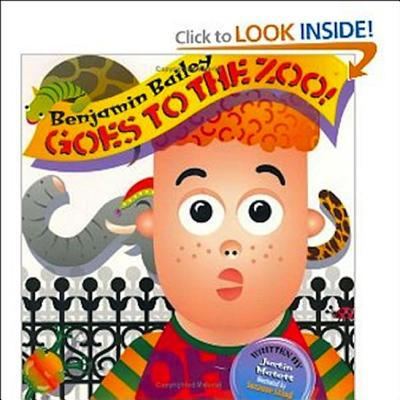 Image for Benjamin Bailey Goes to the Zoo!