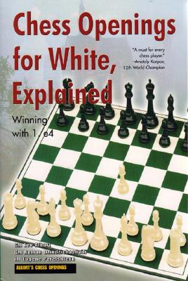 Image for CHESS OPENING FOR WHITE EXPLAINED