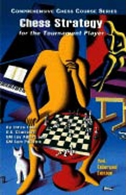 CHESS STRATEGY FOR THE TOURNAMENT PLAYER, LEV ALBURT
