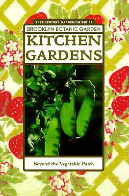 Image for Kitchen Gardens: Beyond the Vegetable Patch