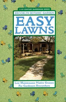 Image for Easy Lawns: Low Maintenance Native Grasses for Gardeners Everywhere