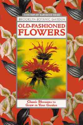 Image for Old-Fashioned Flowers (Brooklyn Botanic Garden All-Region Guide)