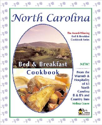 Image for North Carolina Bed & Breakfast Cookbook (Bed & Breakfast Cookbooks (3D Press) FIRST EDITION