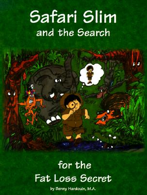 Image for Safari Slim and the Search for the Fat Loss Secret