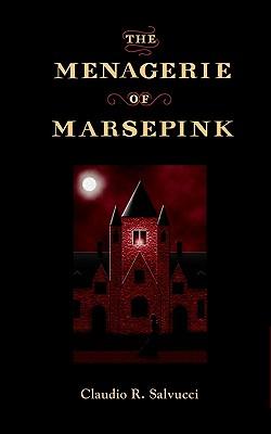The Menagerie of Marsepink, Salvucci, Claudio R.