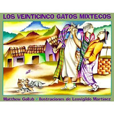 Los Veinticinco Gatos Mixtecos, Gollub, Matthew;Guzman, Martin Luis