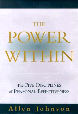 Image for Power Within : The Five Disciplines of Personal Effectiveness
