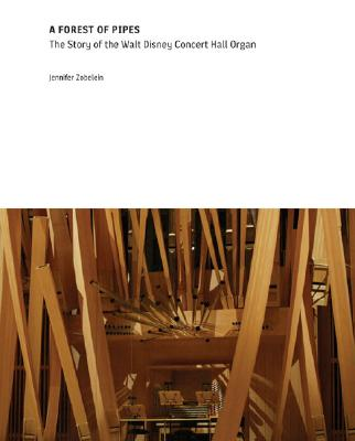 Image for Forest of Pipes: The Walt Disney Concert Hall Organ