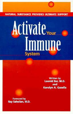 Image for Activate Your Immune System: Natural Substance Provides Ultimate Support