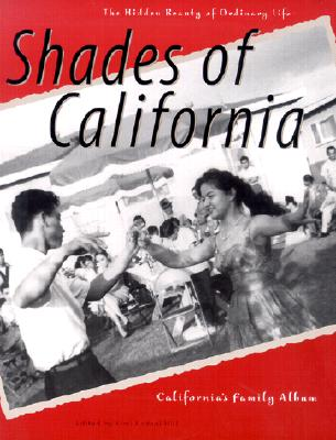 Image for Shades of California: The Hidden Beauty of Ordinary Life