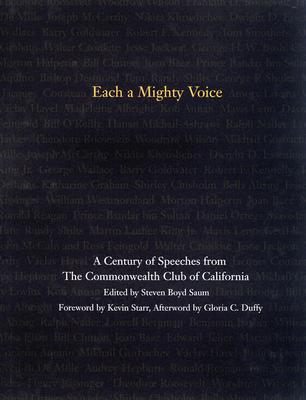 Image for Each a Mighty Voice: A Century of Speeches from the Commonwealth Club of California