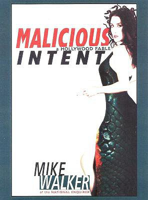 Image for Malicious Intent: A Hollywood Fable