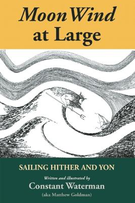 Image for Moon Wind at Large: Sailing Hither and Yon