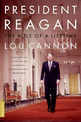 Image for President Reagan: The Role Of A Lifetime