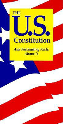 U.S. Constitution : And Fascinating Facts About It, TERRY L. JORDAN