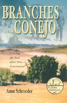 Image for Branches on the Conejo: Leaving the Soil After Five Generations