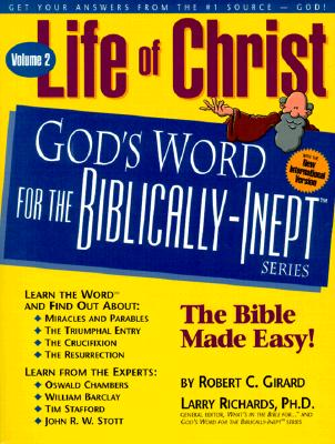 Image for Life of Christ Volume 2 (God's Word for the Biblically-Inept Series)