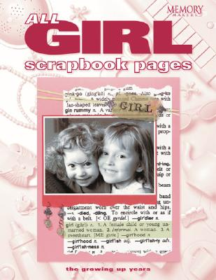 All Girl Scrapbook Pages, Memory Makers