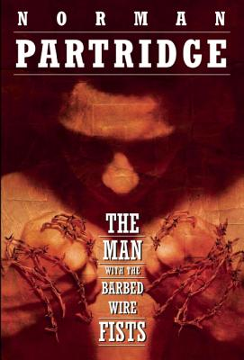 Image for The Man with the Barbed-Wire Fists