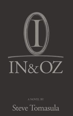 In & Oz, Tomasula, Steve.