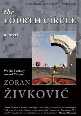 The Fourth Circle, Živkovic, Zoran