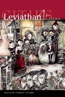 Leviathan 4: Cities, Aguirre, Forrest (Editor).
