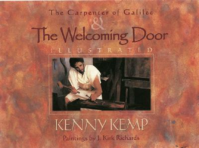 The Carpenter of Galilee & The Welcoming, Kenny Kemp