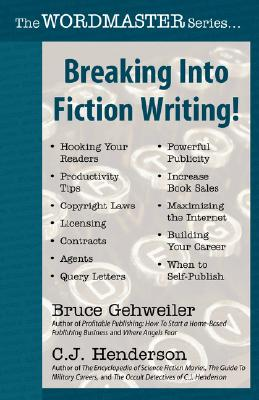 Image for BREAKING INTO FICTION WRITING!