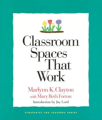 Image for CLASSROOM SPACES THAT WORK