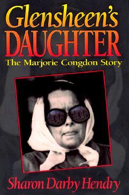 Glensheen's Daughter, The Marjorie Congdon Story, Sharon Darby Hendry