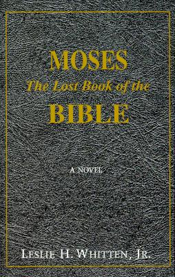 Image for Moses The Lost Book of the Bible