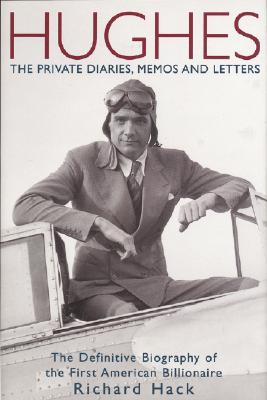 Image for HUGHES: The Private Diaries, Memos and Letters: Th
