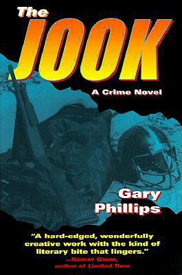 The Jook: A Crime Novel, Phillips, Gary