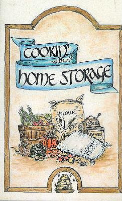 Cookin' with Home Storage, Peggy Layton, Vicki Tate