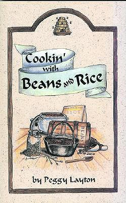 Cookin' With Beans and Rice, Peggy Layton