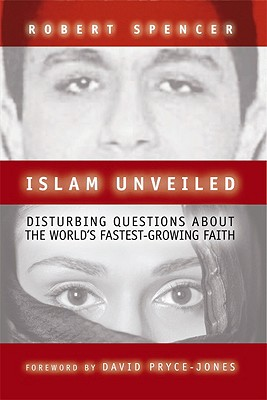 Image for Islam Unveiled: Disturbing Questions About the World's Fastest-Growing Faith