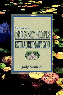 Image for 52 Weeks of Ordinary People: Extraordinary God